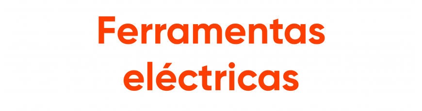 Ferramentas eléctricas